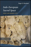 link to catalog page WOODARD, Indo-European Sacred Space