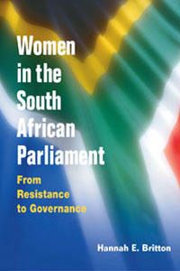 Cover for BRITTON: Women in the South African Parliament: From Resistance to Governance
