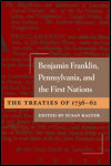 link to catalog page KALTER, Benjamin Franklin, Pennsylvania, and the First Nations