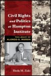 link to catalog page, Civil Rights and Politics at Hampton Institute