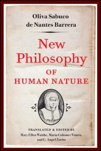 Cover for Sabuco: New Philosophy of Human Nature: Neither Known to nor Attained by the Great Ancient Philosophers, Which Will Improve Human Life and Health. Click for larger image