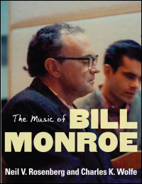 Cover for Rosenberg: The Music of Bill Monroe. Click for larger image