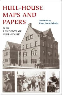 Hull-House Maps and Papers - Cover