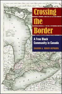 Cover for Hepburn: Crossing the Border: A Free Black Community in Canada. Click for larger image