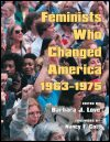 link to catalog page, Feminists Who Changed America, 1963-1975
