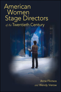 American Women Stage Directors of the Twentieth Century - Cover