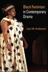 Cover for Anderson: Black Feminism in Contemporary Drama. Click for larger image