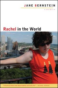 Cover for Bernstein: Rachel in the World: A Memoir. Click for larger image