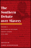 link to catalog page SCHWENINGER, The Southern Debate over Slavery