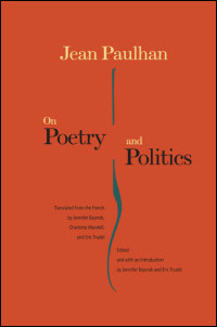 Cover for Paulhan: On Poetry and Politics. Click for larger image