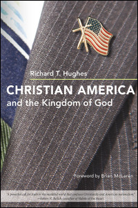 Cover for Hughes: Christian America and the Kingdom of God. Click for larger image
