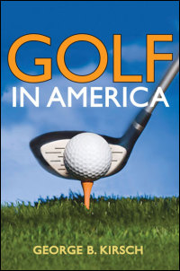 Cover for Kirsch: Golf in America. Click for larger image