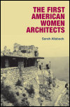 link to catalog page, The First American Women Architects