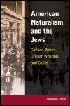 link to catalog page PIZER, American Naturalism and the Jews