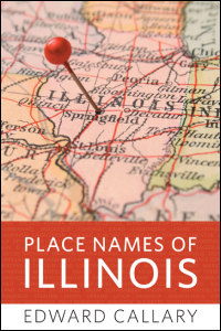 Cover for Callary: Place Names of Illinois. Click for larger image