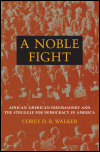 link to catalog page WALKER, A Noble Fight