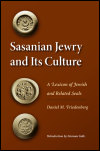 link to catalog page, Sasanian Jewry and Its Culture