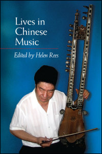 Cover for Rees: Lives in Chinese Music. Click for larger image
