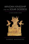 link to catalog page MARINATOS, Minoan Kingship and the Solar Goddess