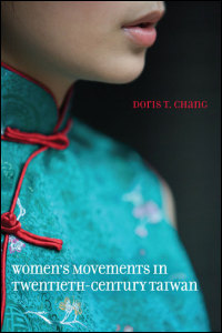 Doris T. Chang / Women's Movements in Twentieth-Century Taiwan