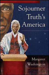 Cover for Washington: Sojourner Truth's America. Click for larger image