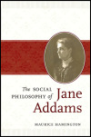 link to catalog page HAMINGTON, The Social Philosophy of Jane Addams