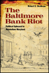 link to catalog page, The Baltimore Bank Riot