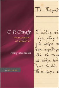 Cover for roilos: C. P. Cavafy: The Economics of Metonymy. Click for larger image
