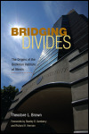 link to catalog page BROWN, Bridging Divides