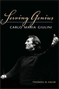 Cover for SALER: Serving Genius: Carlo Maria Giulini. Click for larger image