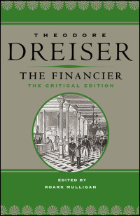 Cover for DREISER: The Financier: The Critical Edition. Click for larger image
