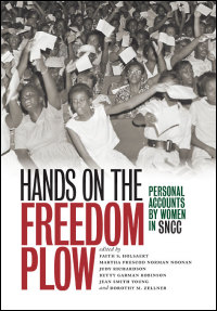 Cover for HOLSAERT: Hands on the Freedom Plow: Personal Accounts by Women in SNCC. Click for larger image