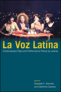Cover for : La Voz Latina: Contemporary Plays and Performance Pieces by Latinas. Click for larger image