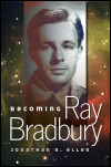 link to catalog page, Becoming Ray Bradbury