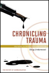 link to catalog page, Chronicling Trauma