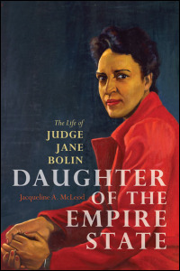 Cover for mcleod: Daughter of the Empire State: The Life of Judge Jane Bolin. Click for larger image
