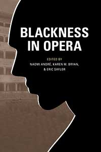 Cover for andre: Blackness in Opera. Click for larger image