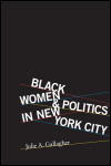 link to catalog page, Black Women and Politics in New York City