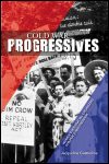 link to catalog page, Cold War Progressives