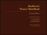 Cover for LOCKWOOD: Beethoven's Eroica Sketchbook: A Critical Edition. Click for larger image