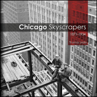 Cover for LESLIE: Chicago Skyscrapers, 1871-1934. Click for larger image