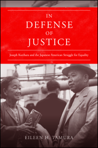 Cover for Tamura: In Defense of Justice: Joseph Kurihara and the Japanese American Struggle for Equality. Click for larger image