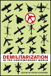link to catalog page, Demilitarization in the Contemporary World
