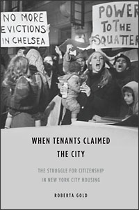 Cover for Gold: When Tenants Claimed the City: The Struggle for Citizenship in New York City Housing. Click for larger image
