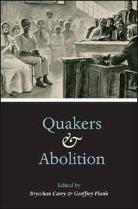 Cover for Carey: Quakers and Abolition. Click for larger image