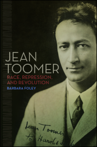 Cover for Foley: Jean Toomer: Race, Repression, and Revolution. Click for larger image