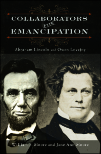 Cover for MOORE & MOORE: Collaborators for Emancipation: Abraham Lincoln and Owen Lovejoy. Click for larger image