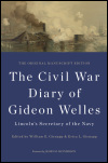 link to catalog page, The Civil War Diary of Gideon Welles, Lincoln's Secretary of the Navy