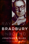 link to catalog page ELLER, Ray Bradbury Unbound