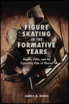 link to catalog page, Figure Skating in the Formative Years